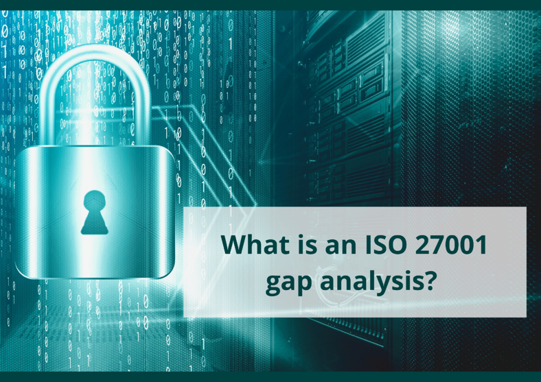 Blog 3 - What is ISO 27001 gap analysis_